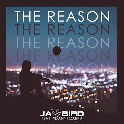 "Jay Bird Unveils New Single ""The Reason"" ft. Danni Carra"