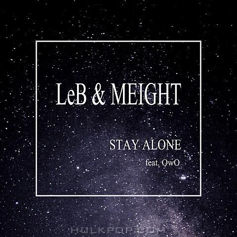 LeB, MEIGHT – Stay Alone – Single
