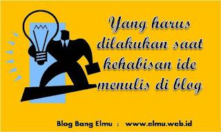 KEHABISAN TOPIK DAN IDE KONTEN BLOG TAPI TETAP PRODUKTIF, http://www.elmu.web.id