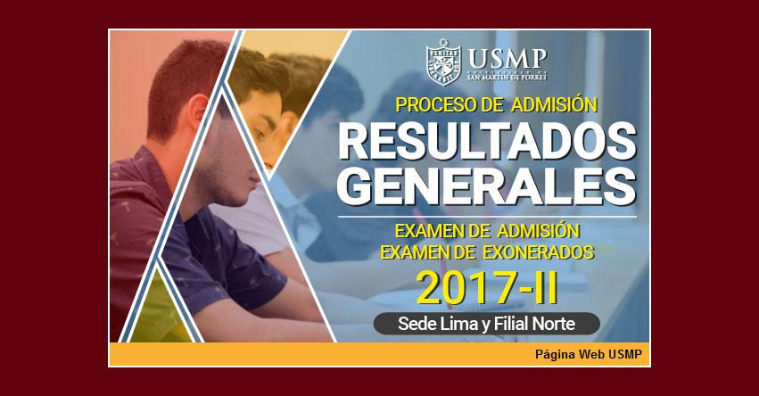 Resultados USMP 2017-2 (Domingo 16 Julio) Ingresantes Examen Admisión de Exonerados SEDE LIMA - CHICLAYO - Universidad de San Martín de Porres - www.usmp.edu.pe