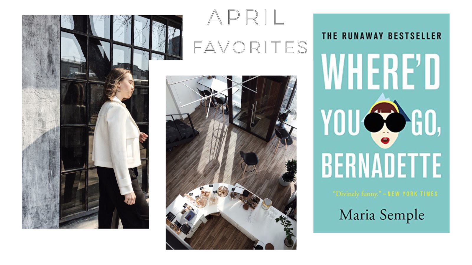 Alina Ermilova | Blog | April Favorites