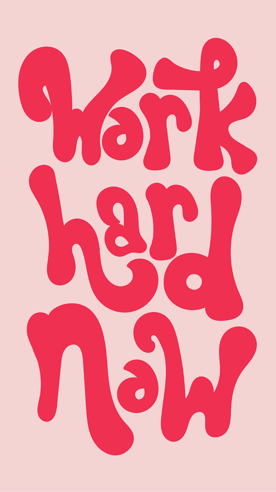 """work hard now"" 70s typography retro groovy font typeface graphic phone background"