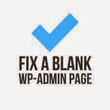 memperbaiki blank wp admin wordpress