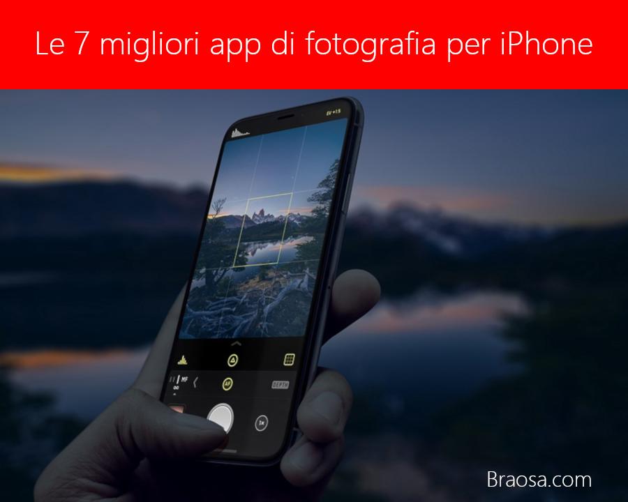 Le migliori app per fotografare con l'iPhone