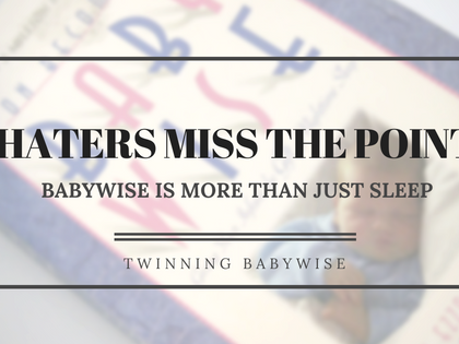 Haters Miss The Point: Babywise Is More Than Just Sleep