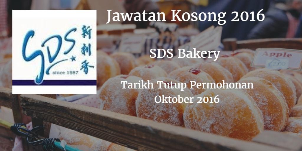 Jawatan Kosong SDS Bakery Oktober 2016