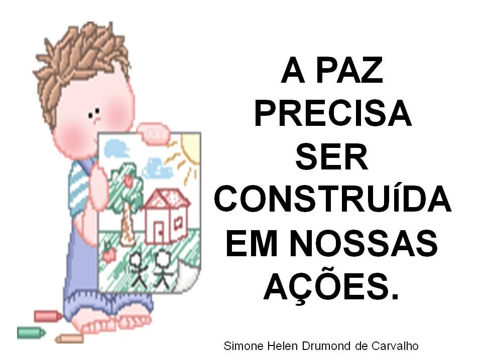 Frases De Paz P 2: EDUCANDO COM AMOR 2013