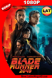 Blade Runner 2049 (2017) Latino HD BDRIP 1080P - 2017