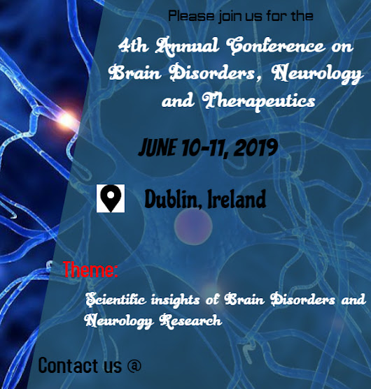 Brain Disorders Experts Gathering at Dublin, Ireland