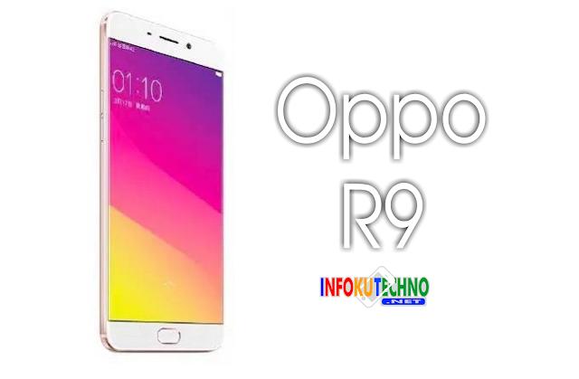 Oppo R9 RAM 4 GB Full Spesifikasi dan Harga Terbaru 2016