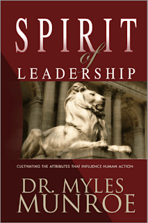 Spirit Of Leadership by Myles Munroe PDF Book Download