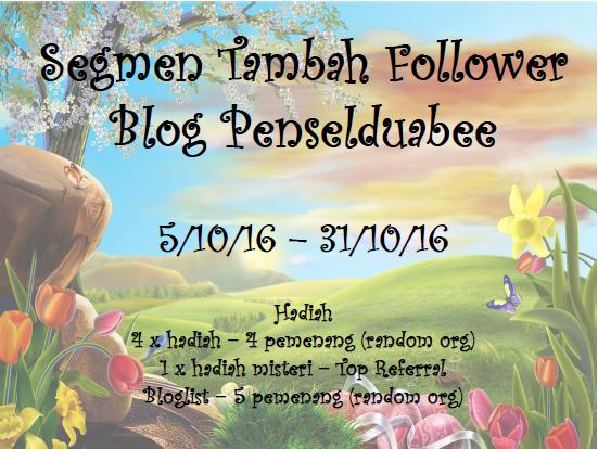 http://penselduabee.blogspot.my/2016/10/segmen-tambah-follower-blog-penselduabee.html