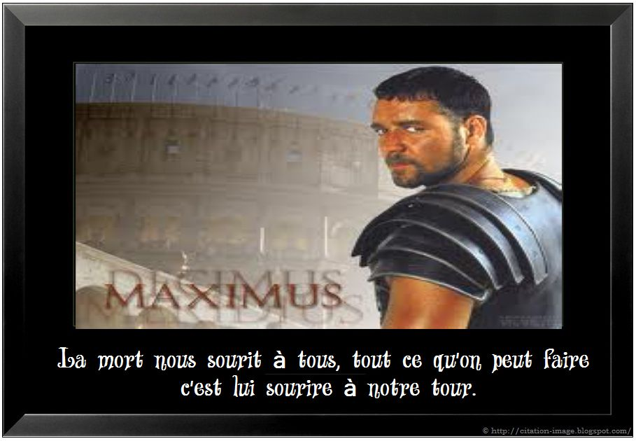 Citation film Gladiateur en image ~ Citation en image : photo citation