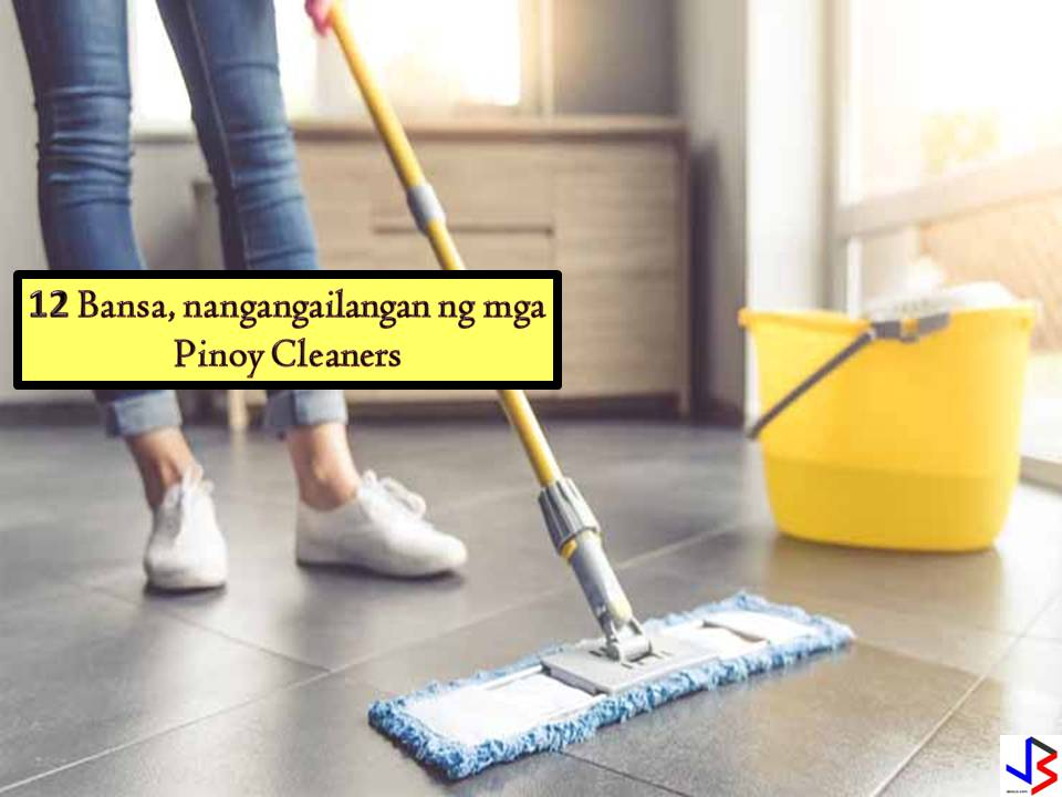 12 Countries, In Need of Hundreds of Filipino Cleaners