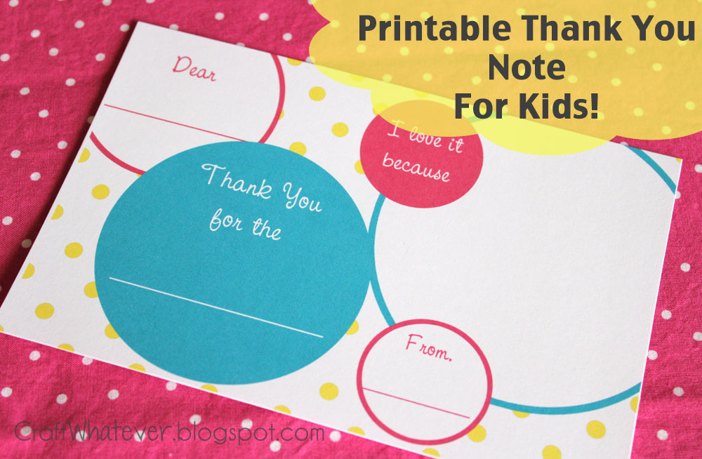 craft whatever {Printable} Kids Thank You Notes - printable thank you note