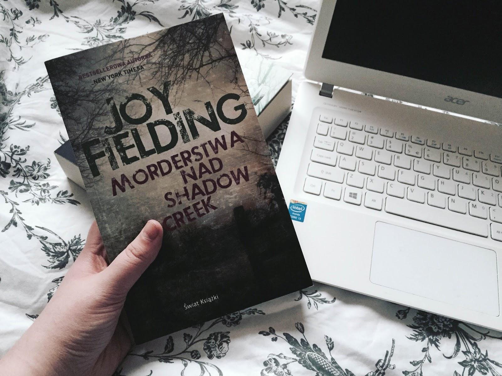 Morderstwa nad Shadow Creek, Joy Fielding