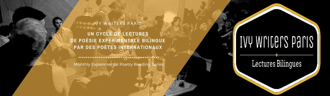 IVY WRITERS PARIS // Bilingual Reading Series // Lectures Bilingues