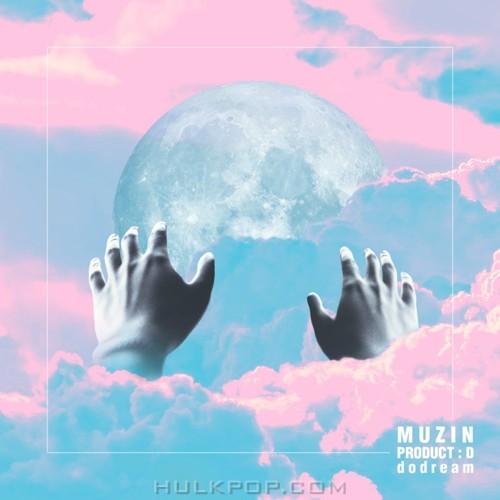 MUZIN – dodream (PRODUCT : D) – EP