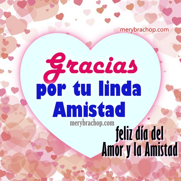 Feliz Dia Del Amor Y Amistad Con Frases Para Dedicatorias 2018 Mcm