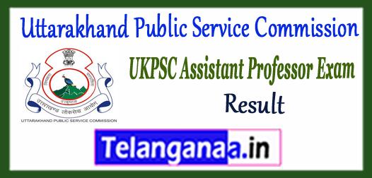 UKPSC Uttarakhand Public Service Commission Assistant Professor Result 2017