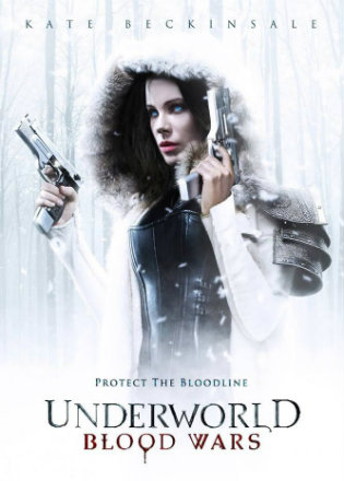 poster of Underworld: Blood Wars 2016 Hindi English BRRip 1080p Dual Audio