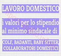 lavoro domestico, minimi retributivi per stipendio di colf, badanti, collaboratori, baby sitter