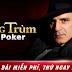 Tải game Ông trùm Poker đánh bài miễn phí trên điện thoại