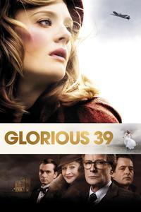 Watch Glorious 39 Online Free in HD