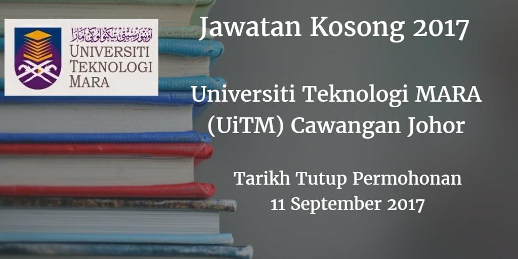 Jawatan Kosong UiTM Cawangan Johor 11 September 2017