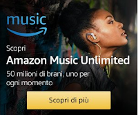 Logo Scopri Amazon Music Unlimited: 50 milioni di brani per smartphone, tablet, PC/MAC e Fire: provalo Gratis