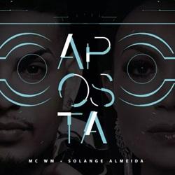 Baixar Música Aposta - Solange Almeida e MC WM Mp3