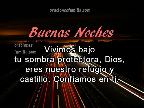 Oración bonita de la noche para mi familia, salmo 91, versiculo, imagen con oración por Mery Bracho