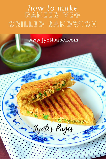 Paneer Veggie Grilled Sandwich is a lip-smacking, easy to make sandwich and can be made under 30 minutes. www.jyotibabel.com