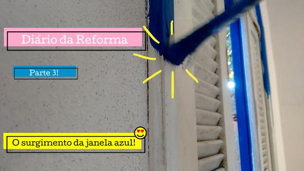 Diário da reforma parte 3