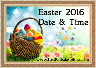 Easter Festival 2016 Date & Time