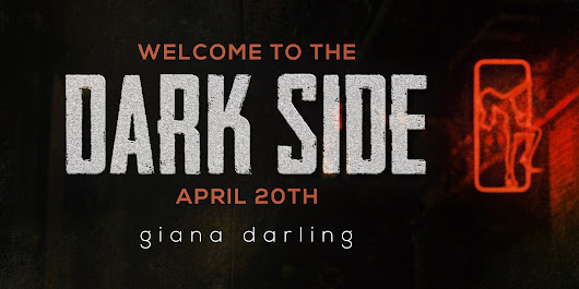 WELCOME TO THE DARK SIDE by GIANA DARLING!