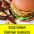Vegetarian Teriyaki Burgers