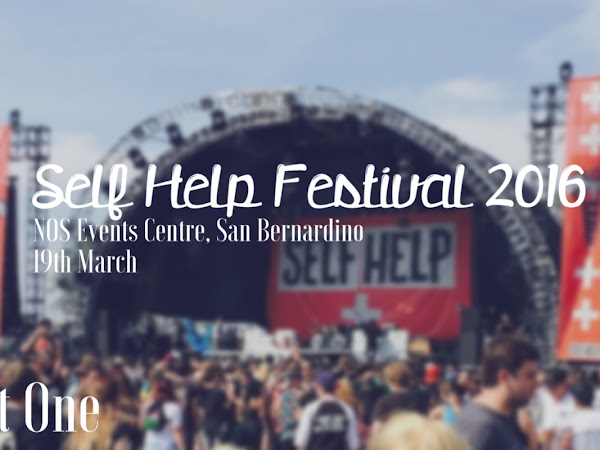 SELF HELP FESTIVAL 2016 - PART ONE