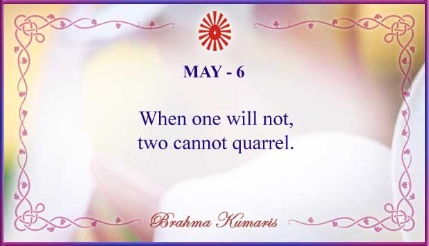 Thought For The Day May 6