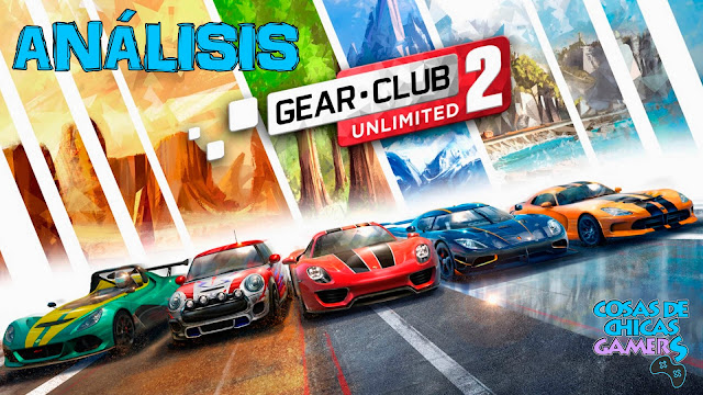 gear club unlimited 2 analisis