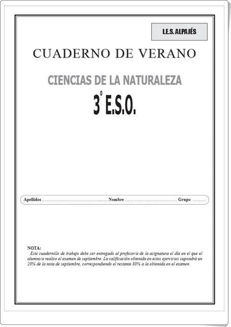 http://www.orientacionandujar.es/wp-content/uploads/2013/06/cuaderno-de-verano-ciencias-naturales-3-ESO.pdf