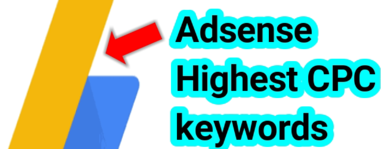 Highest CPC Adsense Keywords List 2019 | Education