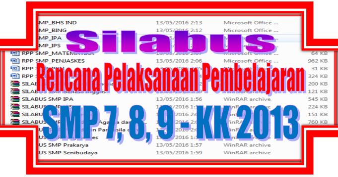 Silabus Dan Rpp Smp Kelas 7 8 9 Kurikulum 2013 Sd