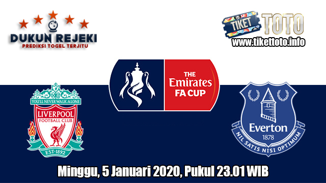 Prediksi FA Cup Liverpool VS Everton 5 Januari 2020