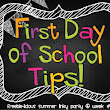 First Day of School Tips