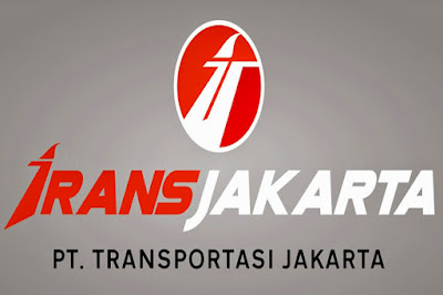 Lowongan Kerja Karyawan Baru Besar-Besaran Min SMA SMK D3 S1 PT Trasportasi Jakarta (Transjakarta) Penerimaan Seluruh Indonesia