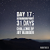 31 Days Challenge by JDT Blogger - Day 17