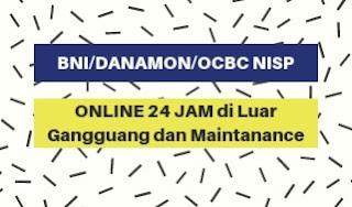 Jam Offline atm  BNI  Danamon OCBC