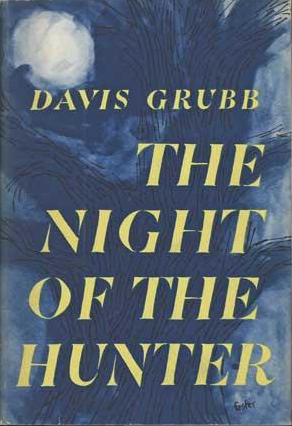 Existential Ennui: The Night of the Hunter by Davis Grubb
