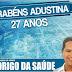 Parabéns Adustina: Uma homenagem do amigo Rodrigo da Saúde